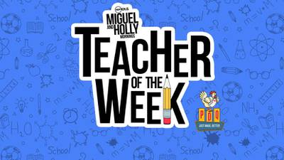 Miguel and Holly's teacher of the Week